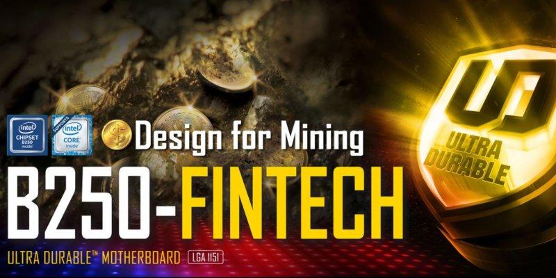 Gigabyte выпустит материнскую плату для майнинга B250-FinTech